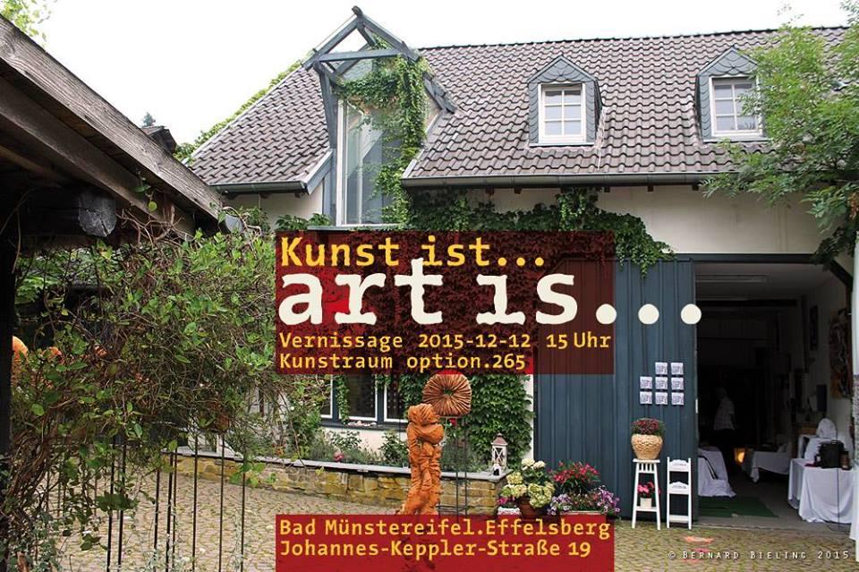 Kunst ist...  art ist... Dezember 2015